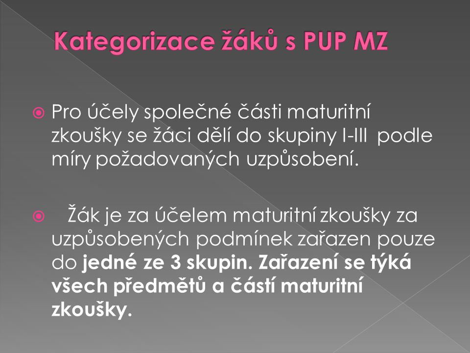 Kategorizace žáků s PUP MZ