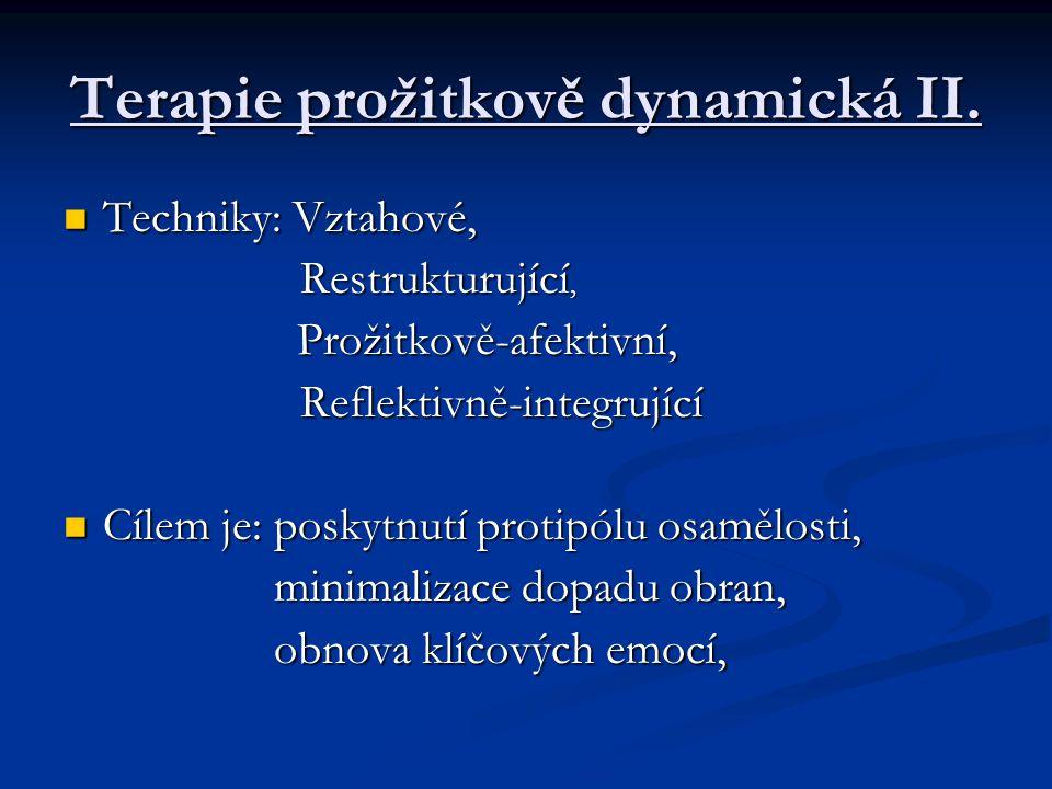 Terapie prožitkově dynamická II.