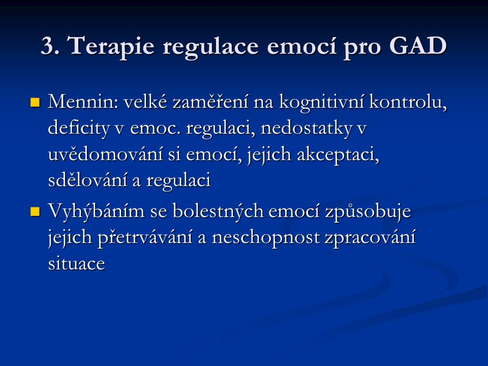 3. Terapie regulace emocí pro GAD