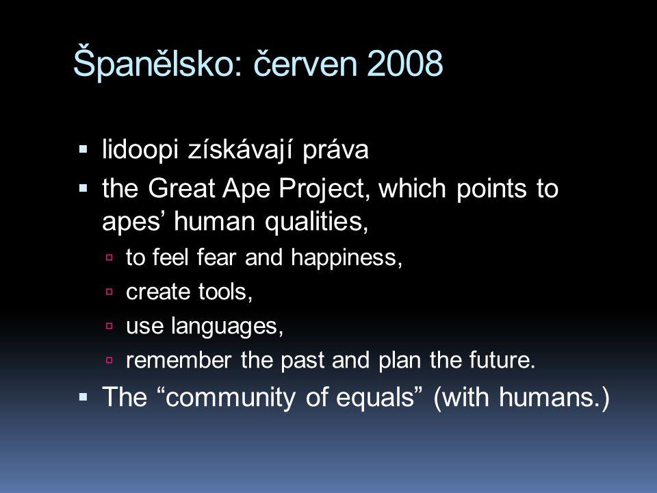 Španělsko: červen 2008 lidoopi získávají práva
