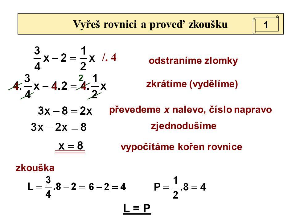 Vyřeš rovnici a proveď zkoušku