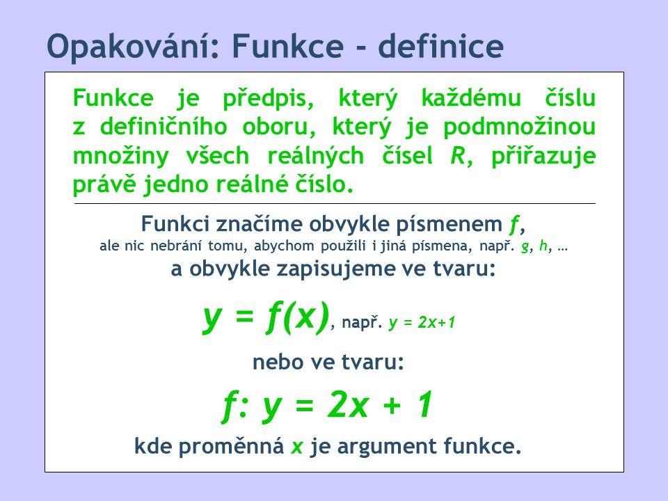 Opakování: Funkce - definice