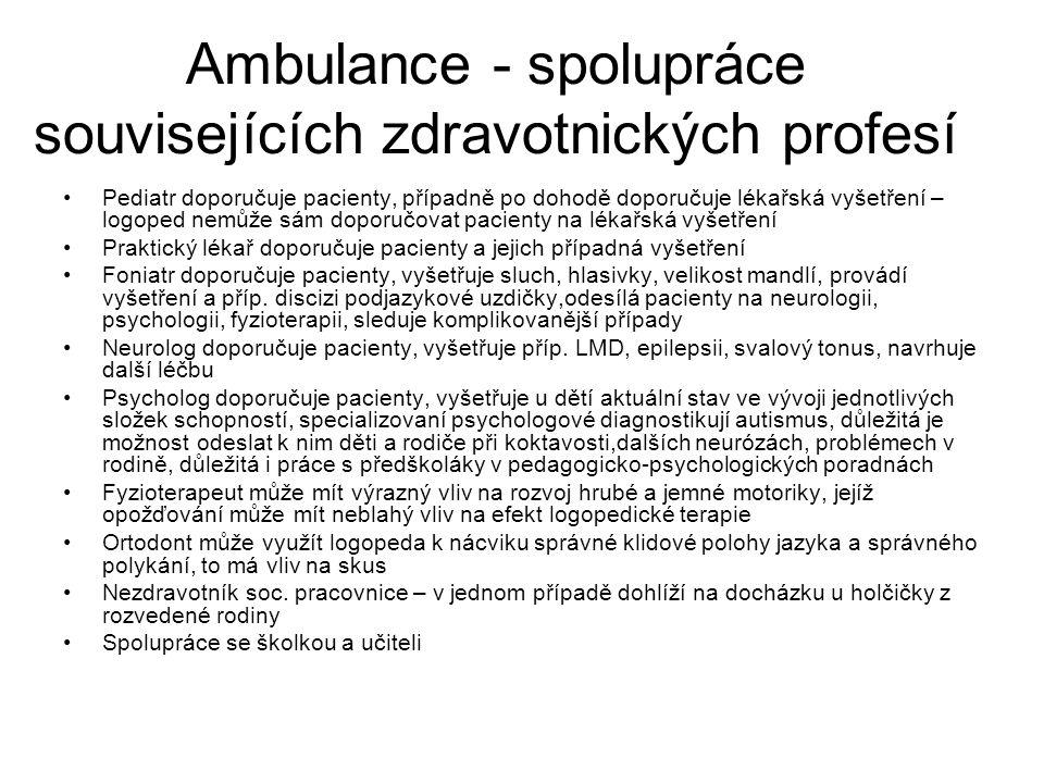 Ambulance - spolupráce souvisejících zdravotnických profesí