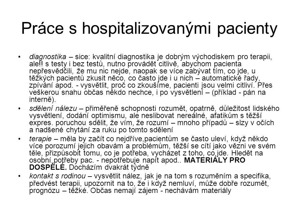 Práce s hospitalizovanými pacienty