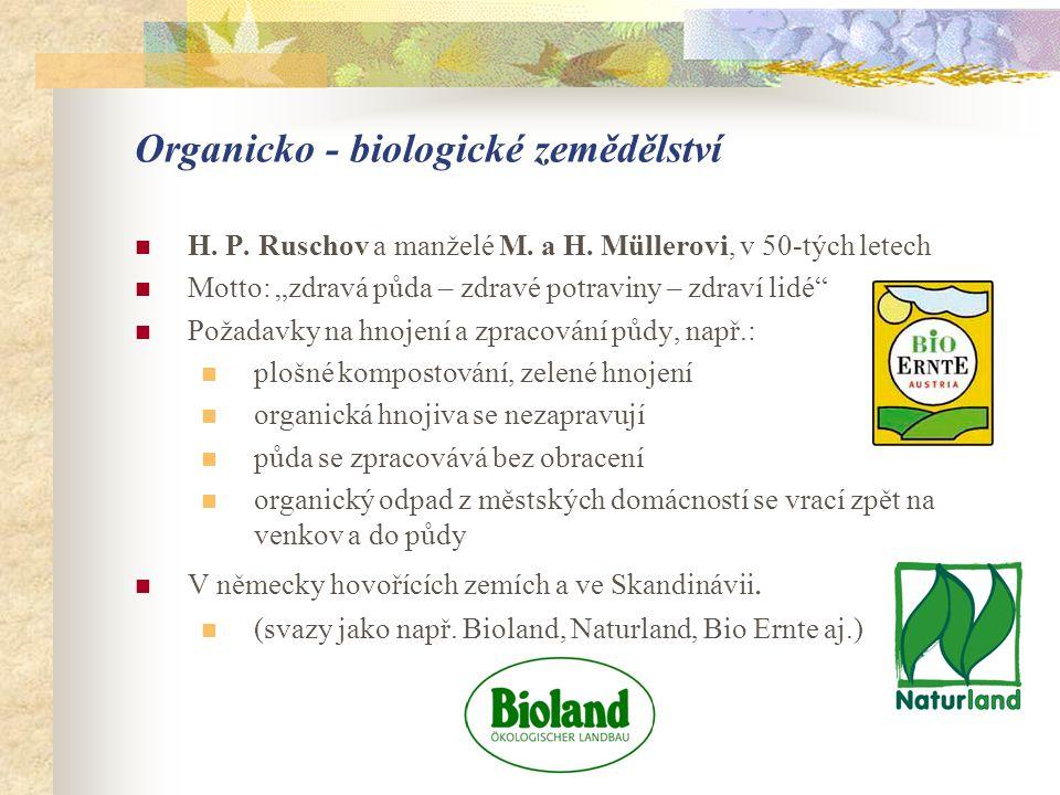Organicko - biologické zemědělství