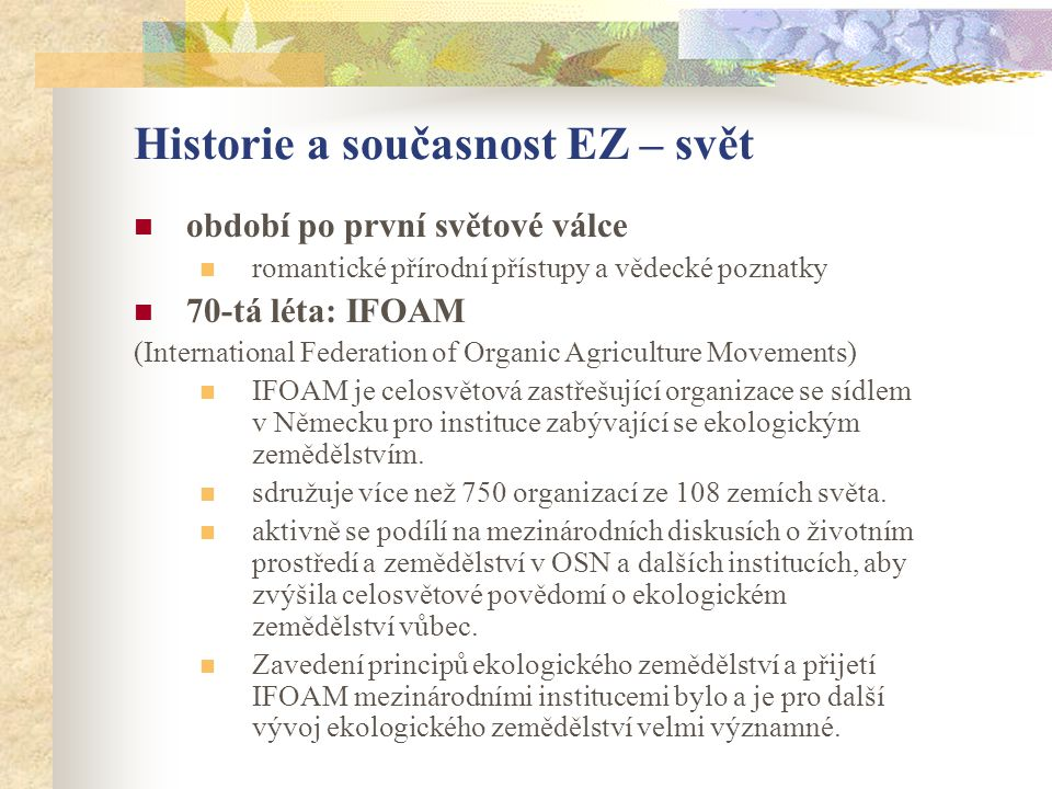 Historie a současnost EZ – svět