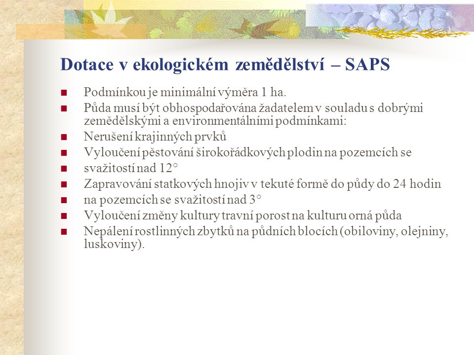 Dotace v ekologickém zemědělství – SAPS
