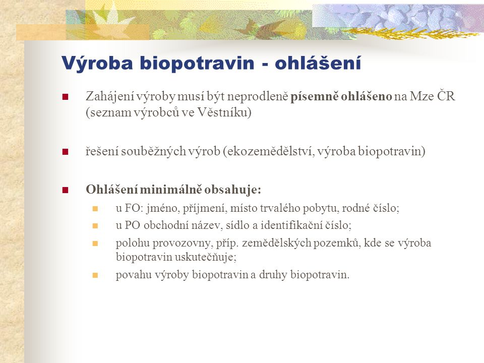Výroba biopotravin - ohlášení