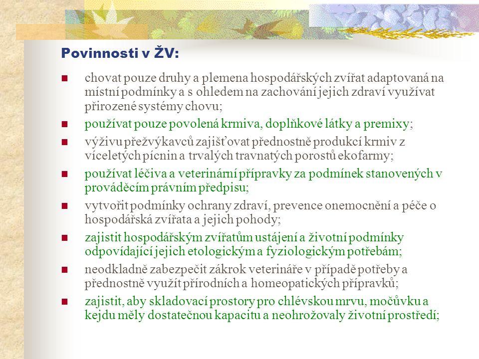Povinnosti v ŽV: