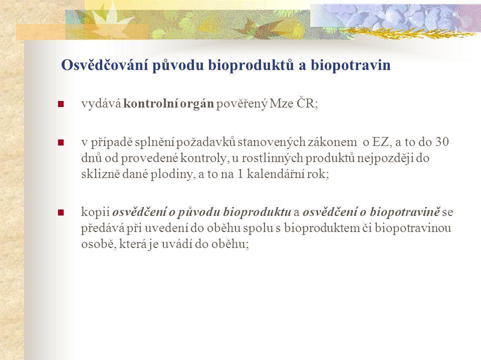 Osvědčování původu bioproduktů a biopotravin