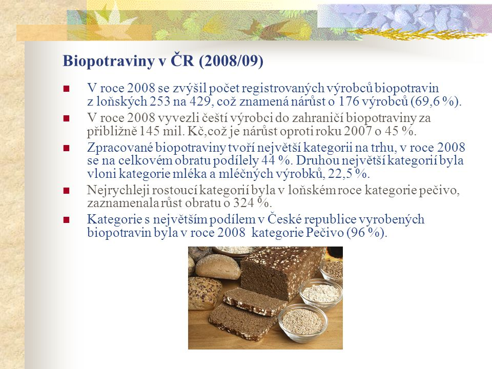 Biopotraviny v ČR (2008/09)