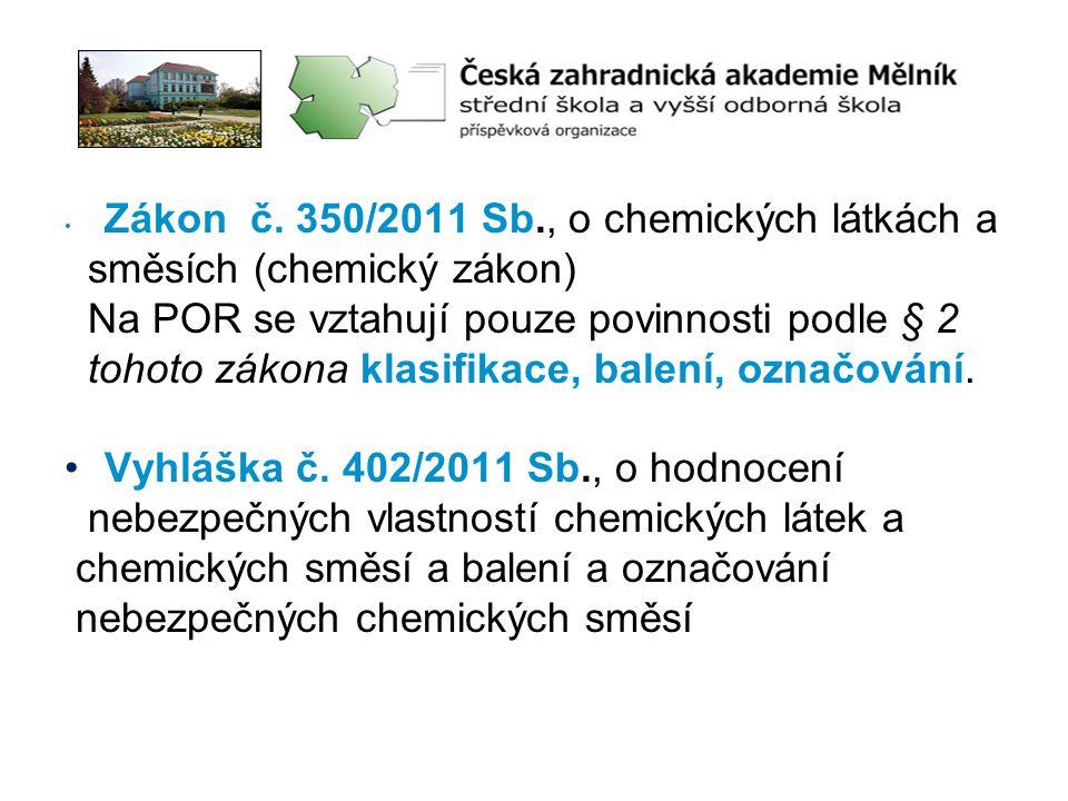 Zákon č. 350/2011 Sb., o chemických látkách a
