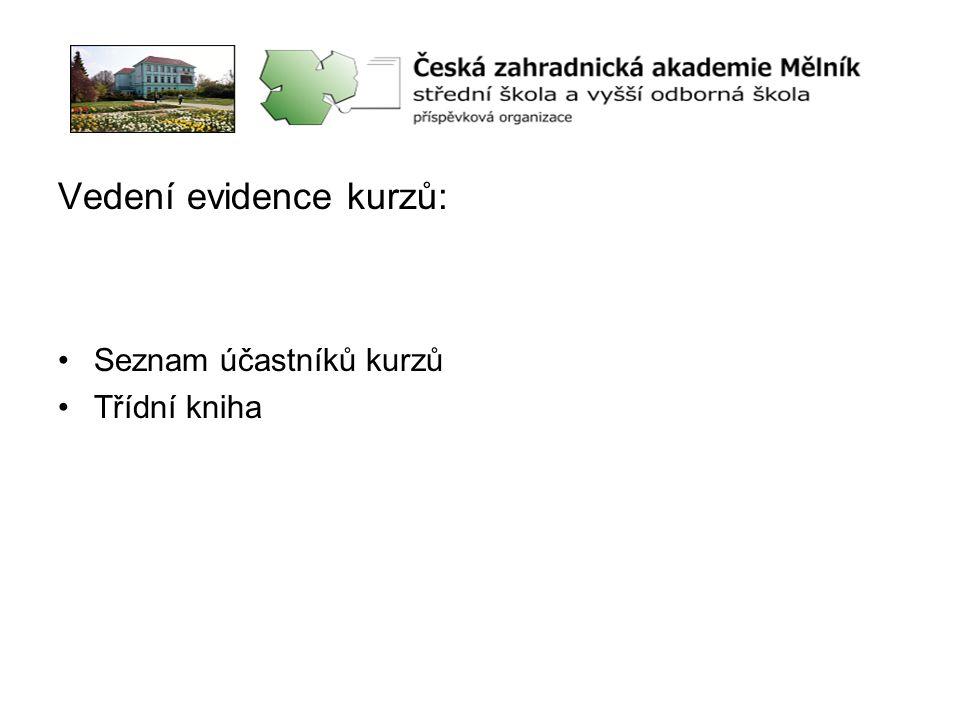 Vedení evidence kurzů: