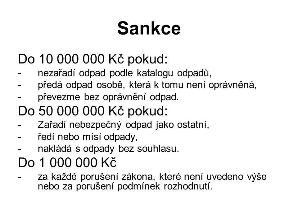 Sankce Do 10 000 000 Kč pokud: Do 50 000 000 Kč pokud: Do 1 000 000 Kč