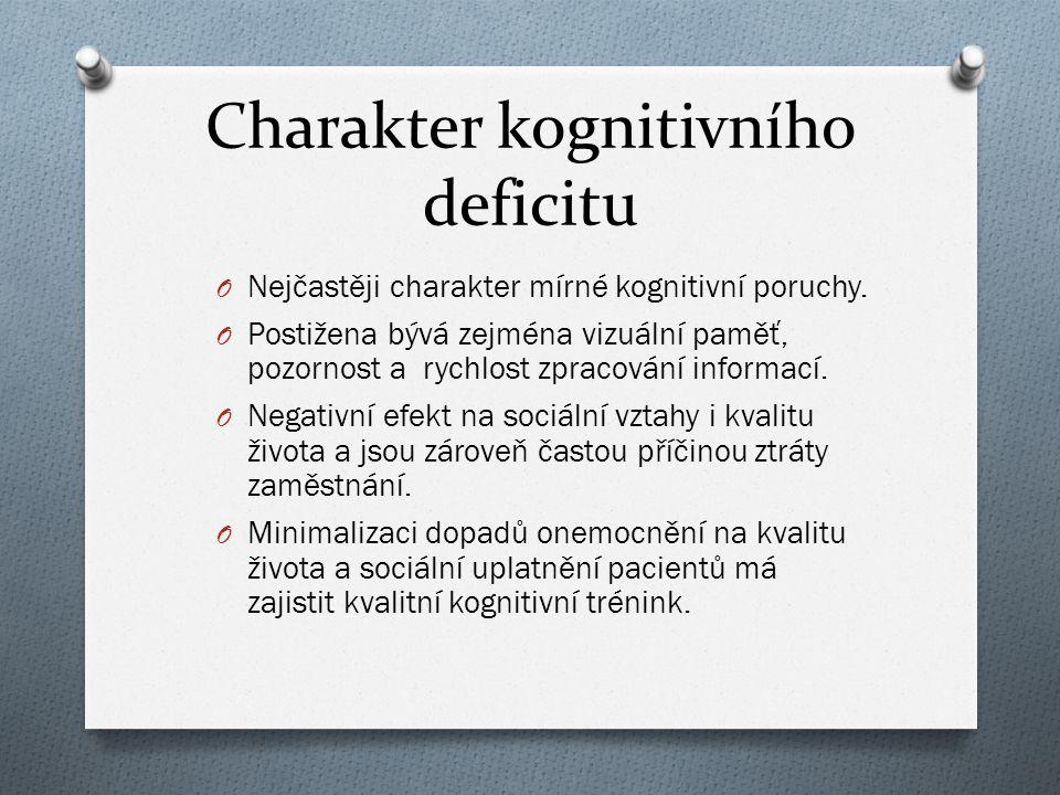 Charakter kognitivního deficitu