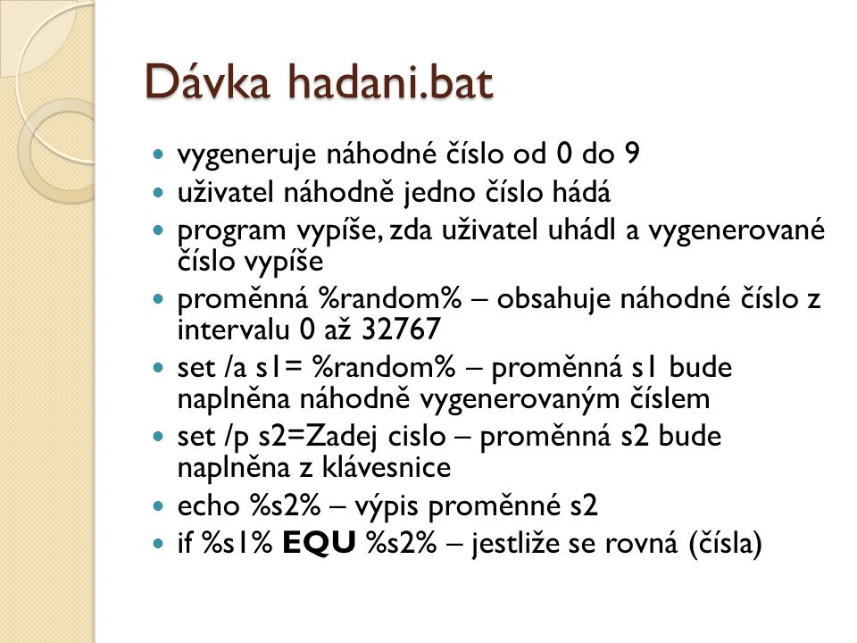 Dávka hadani.bat vygeneruje náhodné číslo od 0 do 9