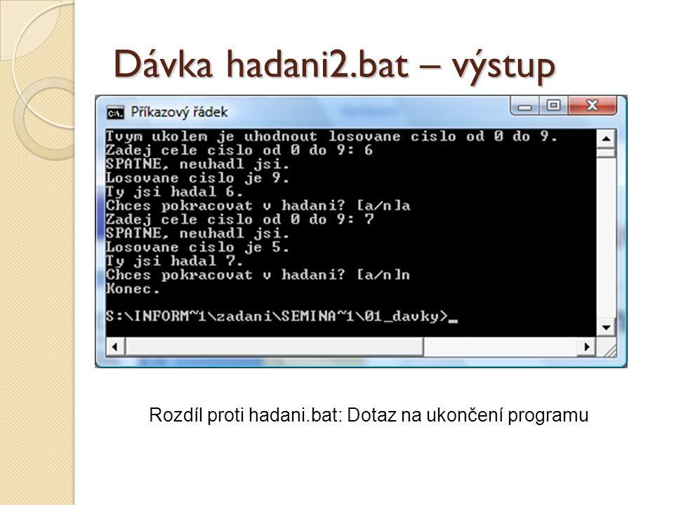 Dávka hadani2.bat – výstup