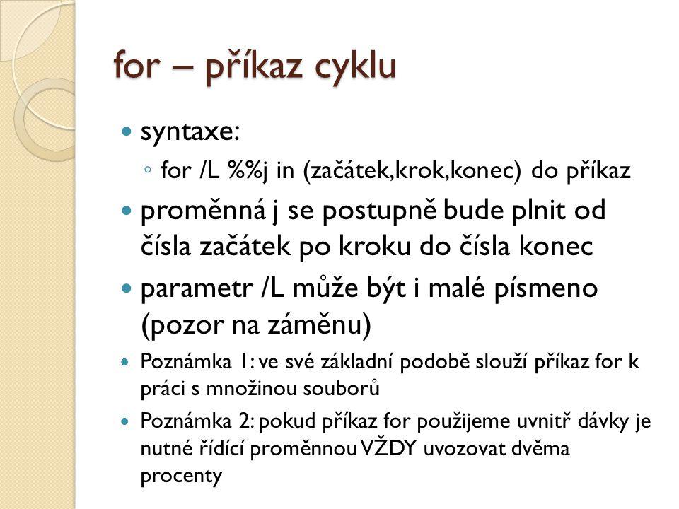 for – příkaz cyklu syntaxe: