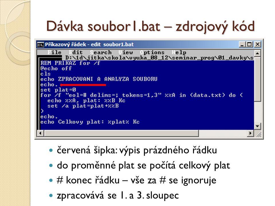 Dávka soubor1.bat – zdrojový kód