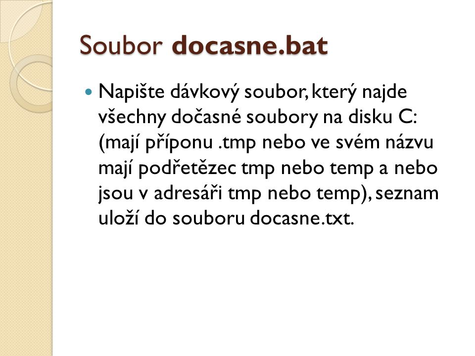 Soubor docasne.bat