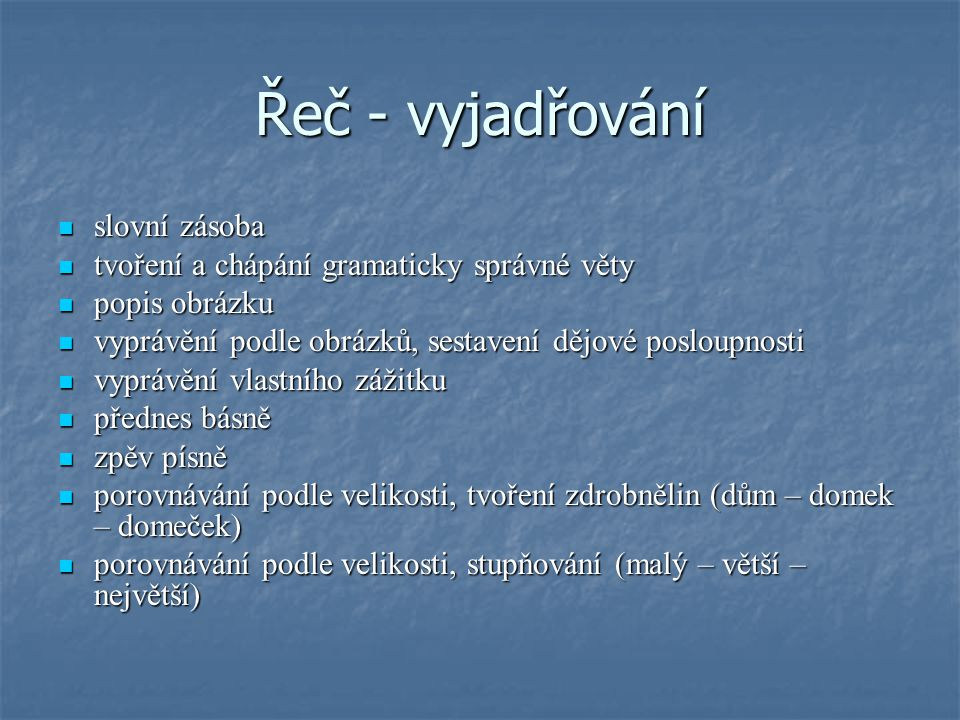 Řeč - vyjadřování slovní zásoba