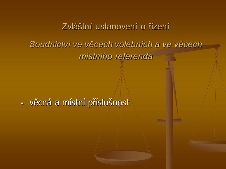 Zvláštní ustanovení o řízení Soudnictví ve věcech volebních a ve věcech místního referenda