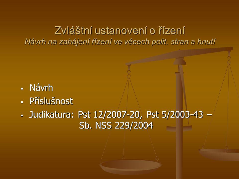 Zvláštní ustanovení o řízení Návrh na zahájení řízení ve věcech polit