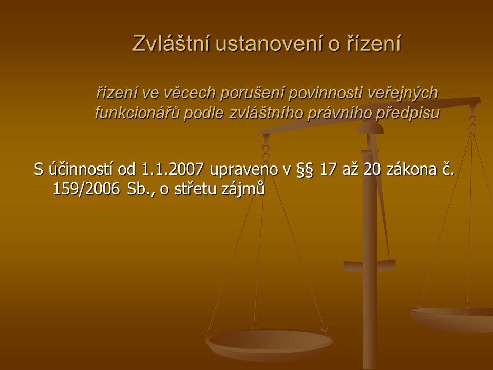 Zvláštní ustanovení o řízení řízení ve věcech porušení povinnosti veřejných funkcionářů podle zvláštního právního předpisu
