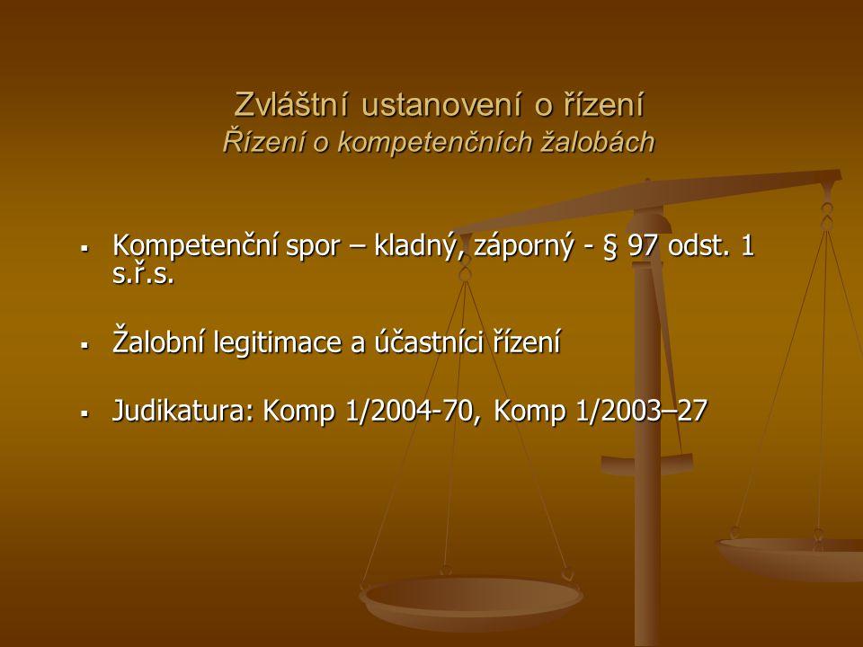 Zvláštní ustanovení o řízení Řízení o kompetenčních žalobách