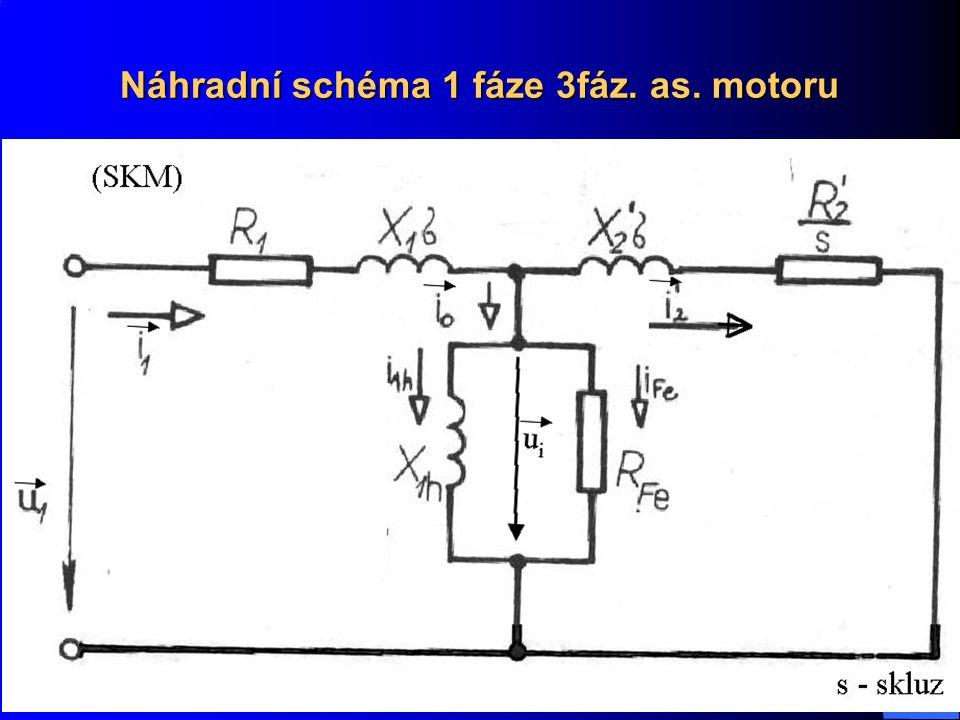 Náhradní schéma 1 fáze 3fáz. as. motoru
