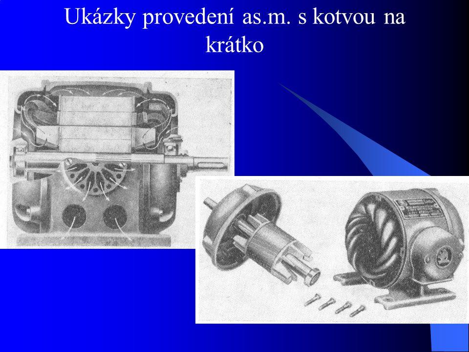 Ukázky provedení as.m. s kotvou na krátko
