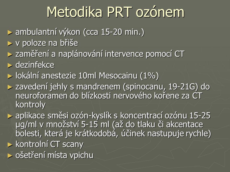 Metodika PRT ozónem ambulantní výkon (cca 15-20 min.)