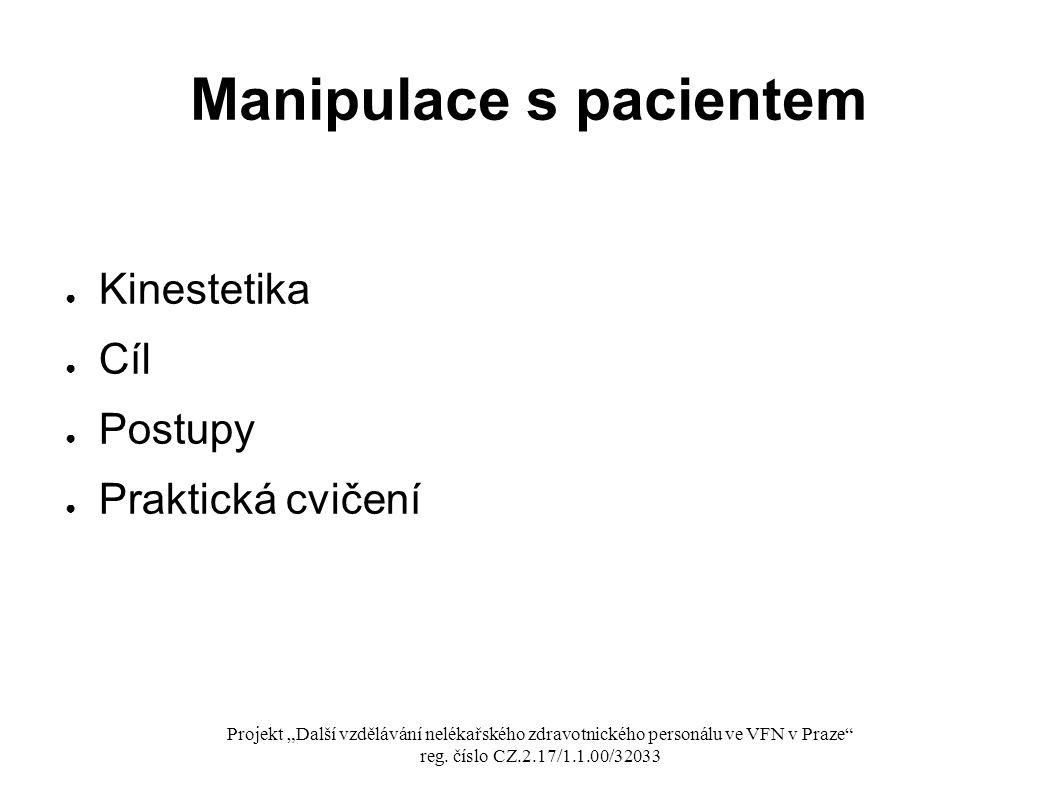 Manipulace s pacientem