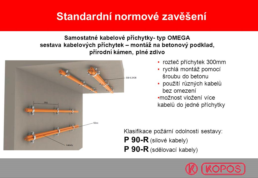 Samostatné kabelové příchytky- typ OMEGA