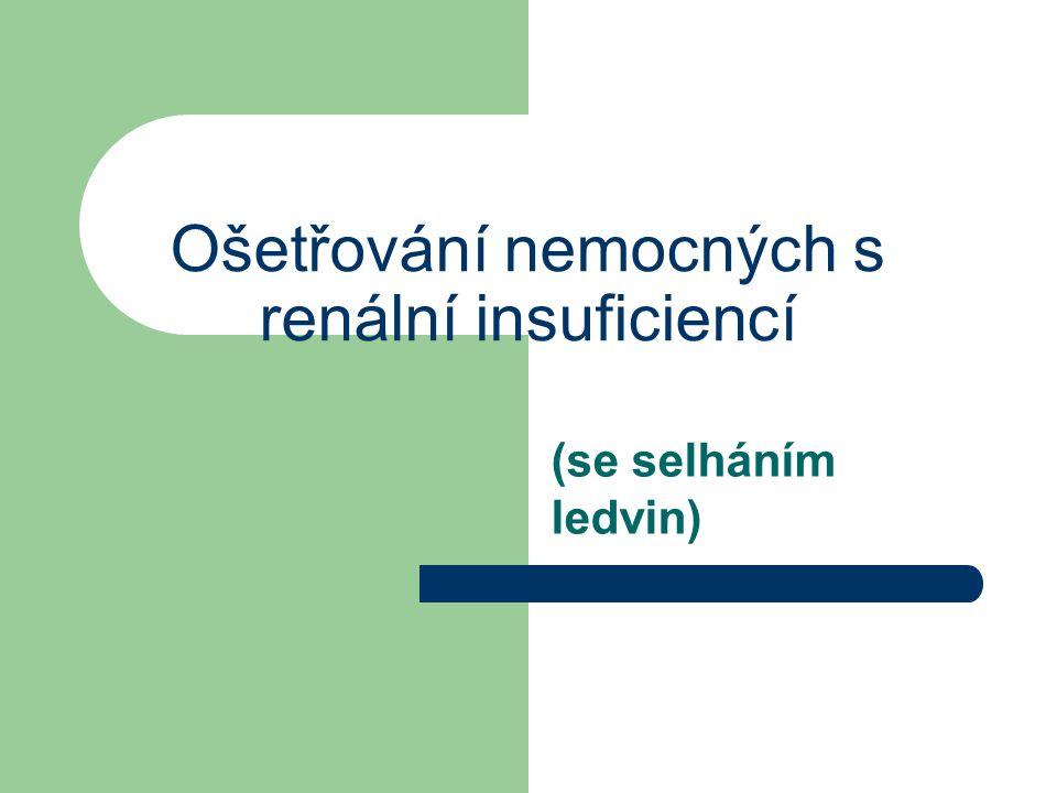 Ošetřování nemocných s renální insuficiencí