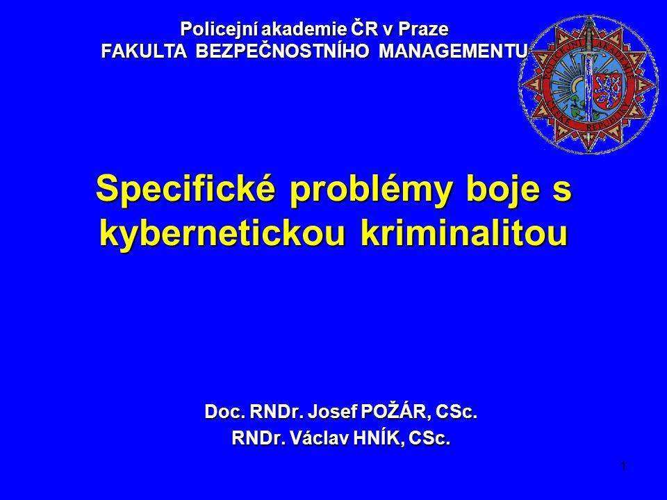 Specifické problémy boje s kybernetickou kriminalitou