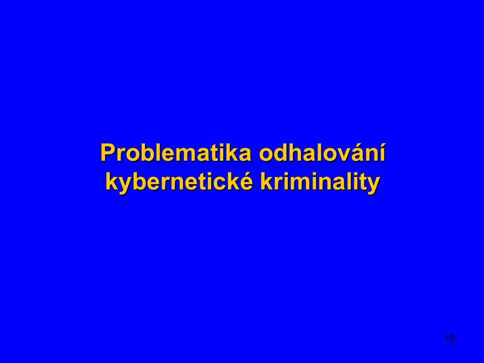 Problematika odhalování kybernetické kriminality