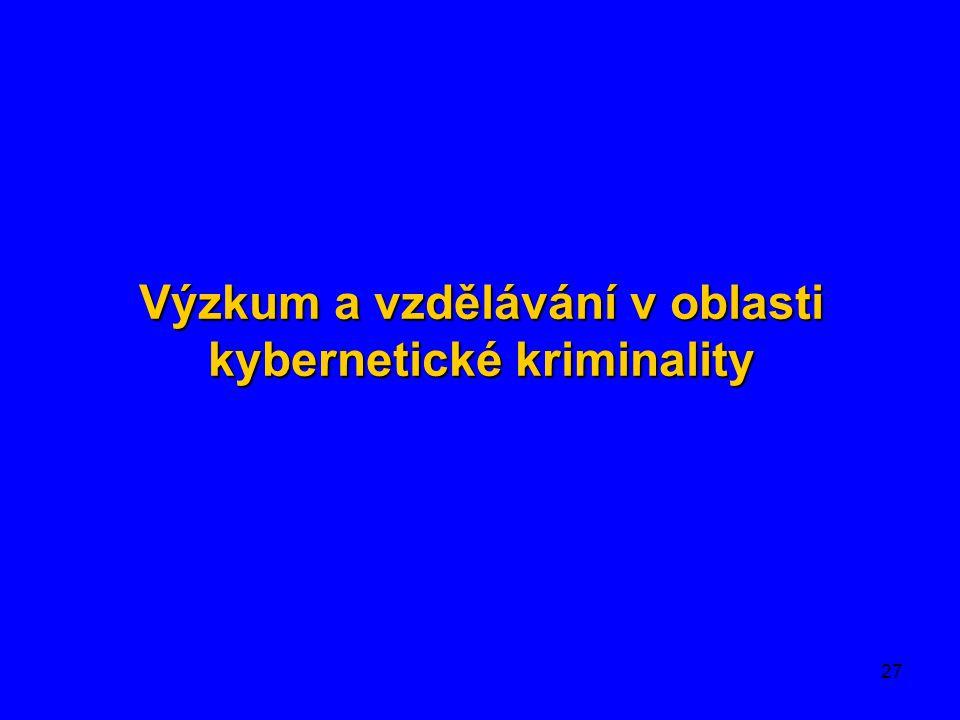 Výzkum a vzdělávání v oblasti kybernetické kriminality