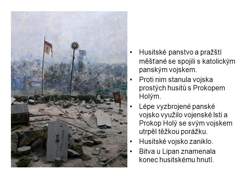 Husitské panstvo a pražští měšťané se spojili s katolickým panským vojskem.