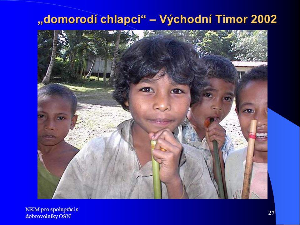 """""""domorodí chlapci – Východní Timor 2002"""