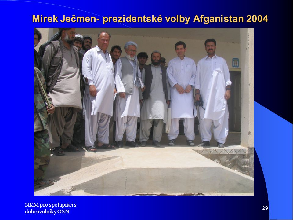 Mirek Ječmen- prezidentské volby Afganistan 2004