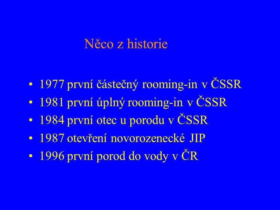 Něco z historie 1977 první částečný rooming-in v ČSSR