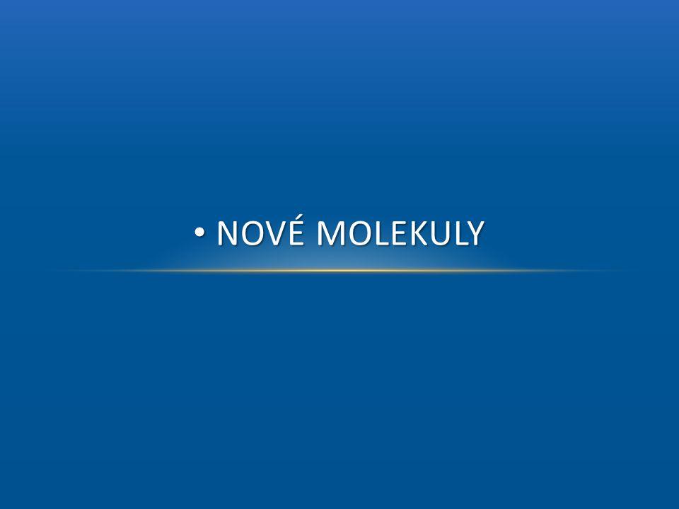 Nové molekuly