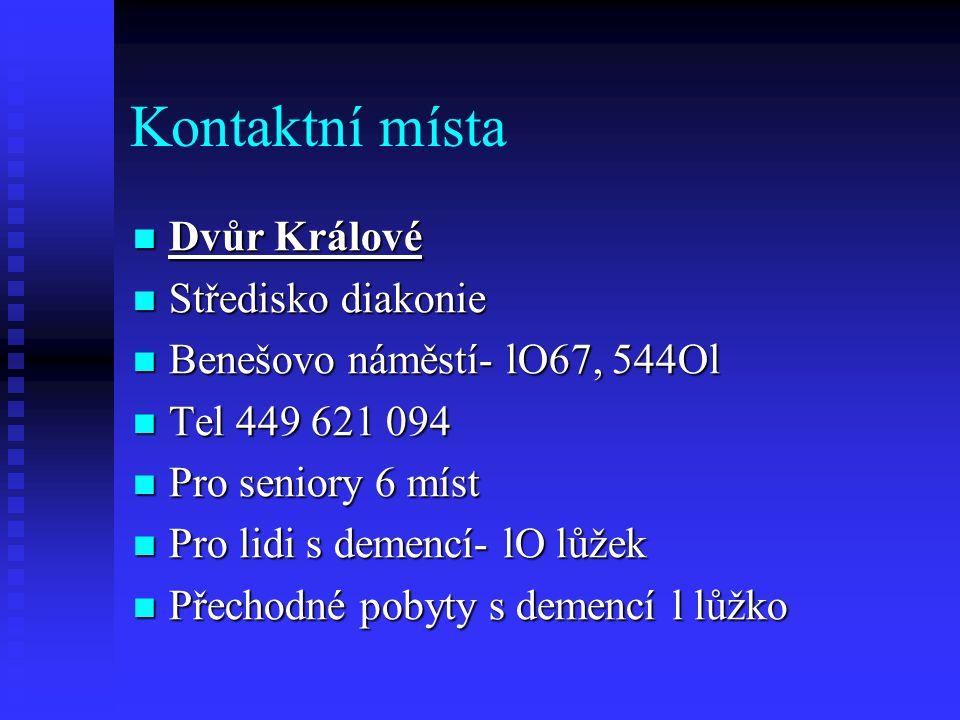 Kontaktní místa Dvůr Králové Středisko diakonie