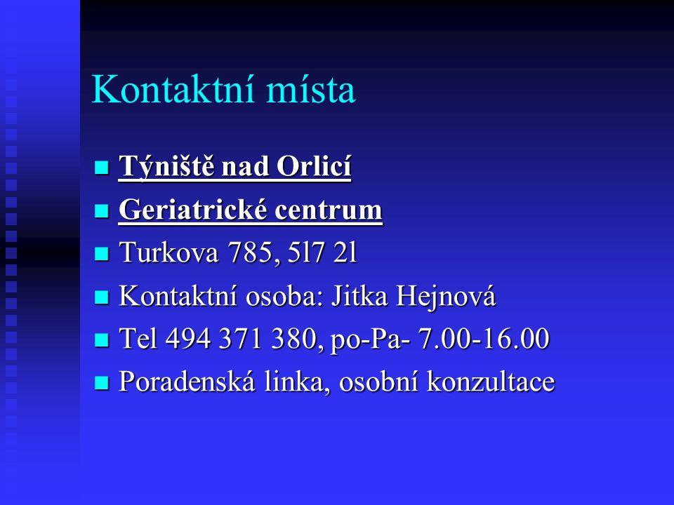 Kontaktní místa Týniště nad Orlicí Geriatrické centrum