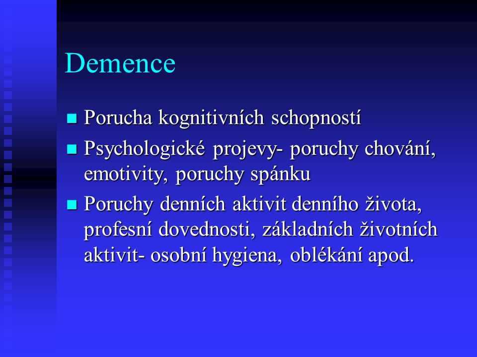 Demence Porucha kognitivních schopností