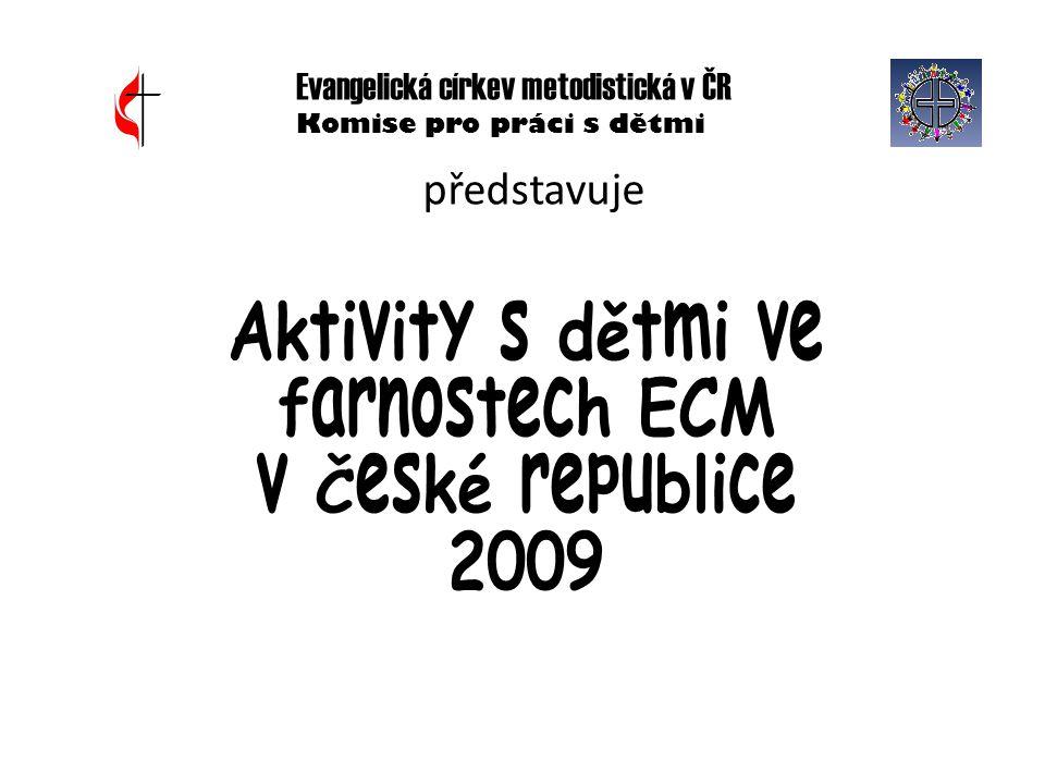Aktivity s dětmi ve farnostech ECM v České republice 2009