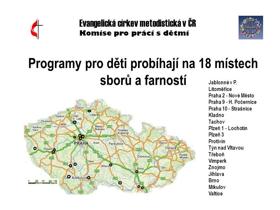 Programy pro děti probíhají na 18 místech sborů a farností