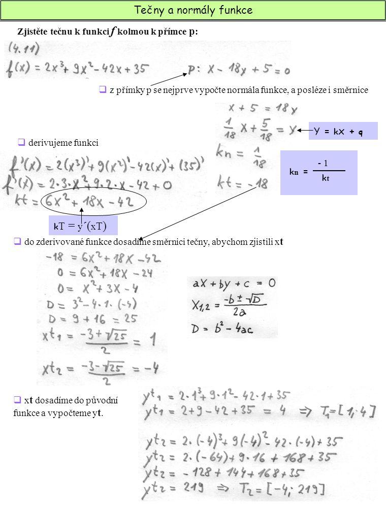 Zjistěte tečnu k funkci f kolmou k přímce p: