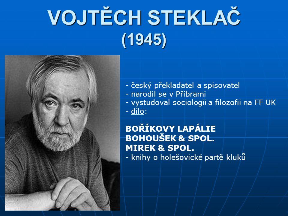 VOJTĚCH STEKLAČ (1945) BOŘÍKOVY LAPÁLIE BOHOUŠEK & SPOL. MIREK & SPOL.